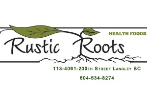 Rustic Roots In Langley, BC.